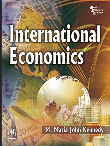 INTERNATIONAL ECONOMICS (English Edition)