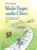 Wache Finger, wache Ohren: Spiel- und Übungsmaterial zur elementaren Klaviertechnik Heft 2 (EB 8822 )