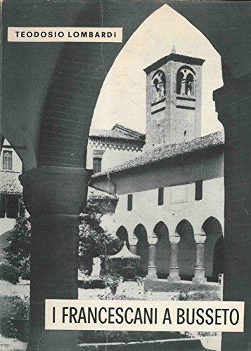 I francescani a Busseto.