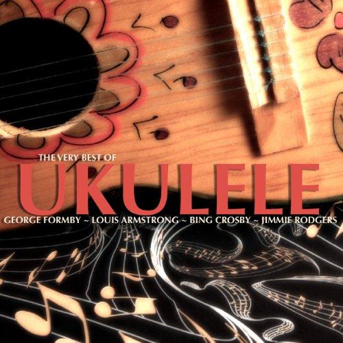 The Very Best of Ukulele