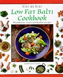 Low Fat Balti Cookbook (Step-by-Step)