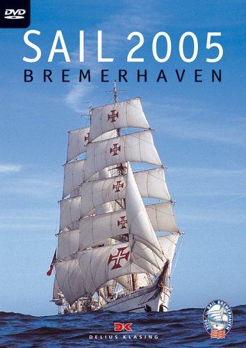 Sail Bremerhaven 2005. DVD-Video