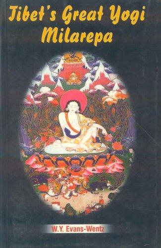 Tibet's Great Yogi Milarepa por W. Y. Evans-Wentz