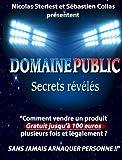 Domaine Public : Secrets révélés: Comment vendre du contenu dont vous n'êtes pas l'auteur