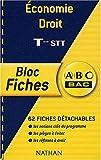 ABC Bac - Bloc Fiches : Économie - Droit, terminale STT