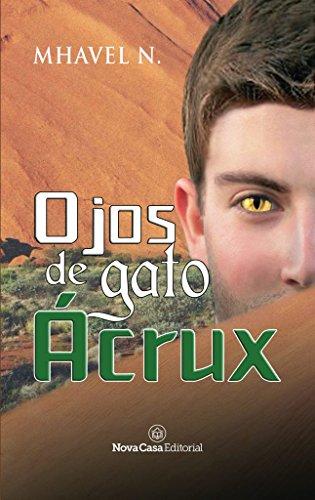Ojos de gato Ácrux par Mhavel Zuheym Naveda Cachay