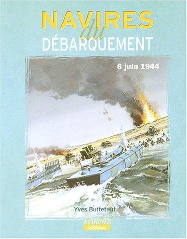 Les Navires du Débarquement du 6 juin 1944