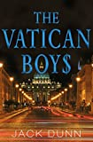 The Vatican Boys: An intriguing and gripping thriller with seismic true events at its core