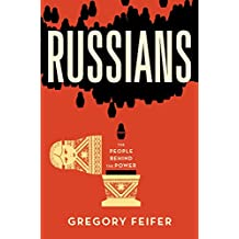 Russians: The People behind the Power (English Edition)