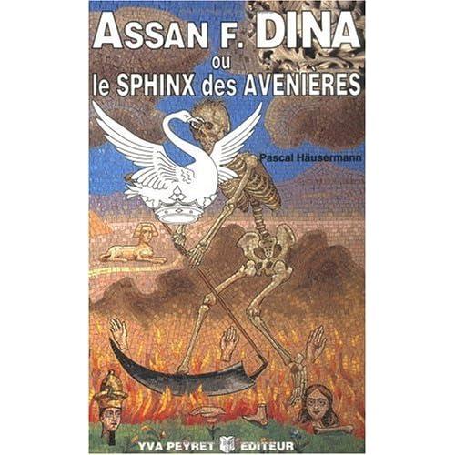 Assan Dina, ou Le sphinx des Avenières