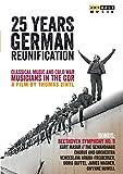 25 Jahre Wiedervereinigung: Klassische Musik und der Kalte Krieg (Bonus: Beethoven Sinfonie Nr. 9) [DVD]