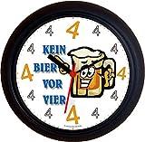 Lucky Clocks BIERUHR KEIN BIER VOR VIER 4 FACE GEBURTSTAG lustige originelle Wanduhr für Biertrinker Bierfans für jeden Anlass neutral