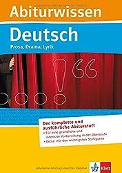 Deutsch - Prosa, Drama, Lyrik: für Oberstufe und Abitur