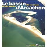 Le Bassin d'Arcachon - L'Ile aux oiseaux, Le banc d'Arguin