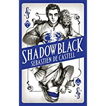 Shadowblack: Book Two in the page-turning new fantasy series (Spellslinger) (English Edition)