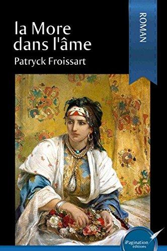 La more dans l'âme par Patryck Froissart