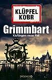 Grimmbart: Kluftingers neuer Fall von Volker Klüpfel