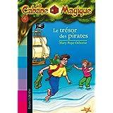 la Cabane magique  4: le trésor des pirates
