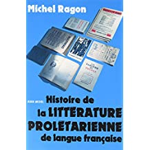 Histoire de la Litterature Proletarienne de la Langue Française (Pod)