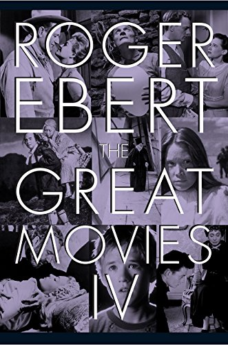 The Great Movies IV por Roger Ebert