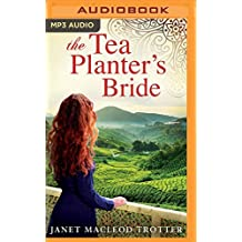 The Tea Planter's Bride (The India Tea Series) by Janet MacLeod Trotter (2016-06-21)