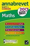 Annales Annabrevet 2017 Maths 3e: sujets...