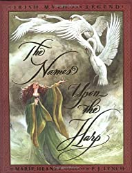 The Names Upon The Harp: Irish Myths And Legends by Marie Heaney (2000-11-01)