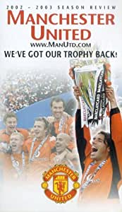 Manchester United: 2002- 2003 Season Review [VHS]