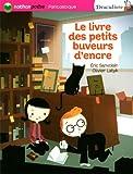"""Afficher """"Draculivre ou Le Buveur d'encre Le livre des petits buveurs d'encre"""""""