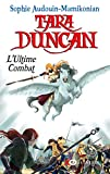 Tara Duncan T12 L'ultime combat (12)