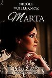 Marta: L'intégrale (tomes 1 et 2)