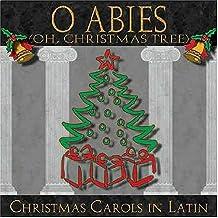 O Abies Christmas Carols in Latin
