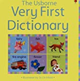 The Usborne Very First Dictionary