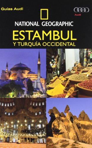 Guia audi estambul: Y Turquía Occidental (GUIAS)