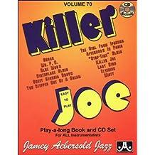 Jamey Aebersold Jazz, volume 70 : Killer Joe, Easy to play (CD inclus)