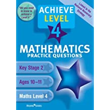 Maths Level 4 Practice Questions (Achieve S.)