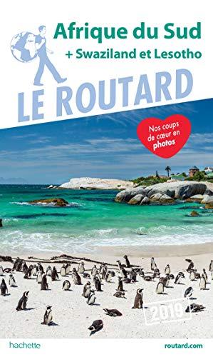 Guide du Routard Afrique du Sud 2019: (+ Swaziland et Lesotho) (Le Routard) por Collectif