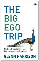 Big Ego Trip, The