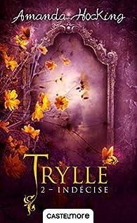 La trilogie des Trylles, Tome 2 : Déchirée par Amanda Hocking