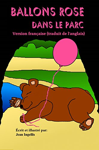 Ballons Rose dans le parc (French Edition) (Ballons Rosen Und)