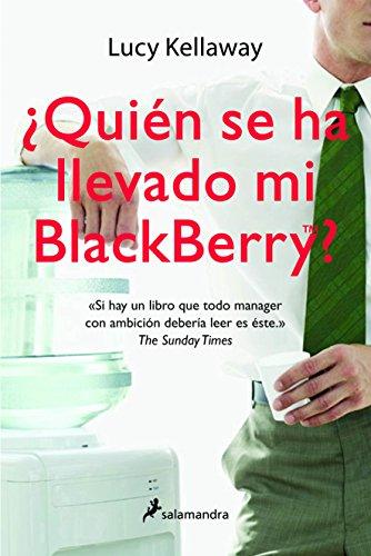 ¿Quién se ha llevado mi Blackberry? (Letras de Bolsillo)