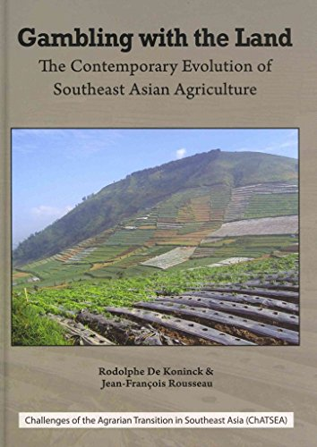 gambling-with-the-land-the-contemporary-evolution-of-southeast-asian-agriculture-by-rodolphe-de-koni
