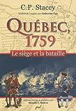 Québec, 1759 - Le siège et la bataille