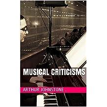 Musical Criticisms  (English Edition)