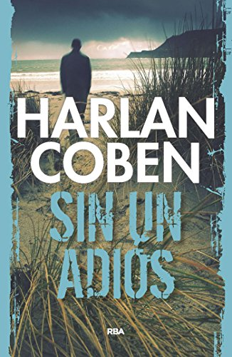 Sin un adiós (NOVELA POLICÍACA BIB) por Harlan Coben