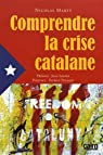 Comprendre la crise catalane par Marty