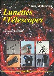 Lunettes et Télescopes : Guide d'utilisation