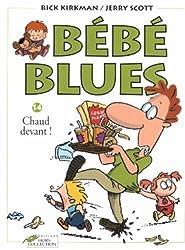 Bébé Blues, Tome 14 : Chaud devant !