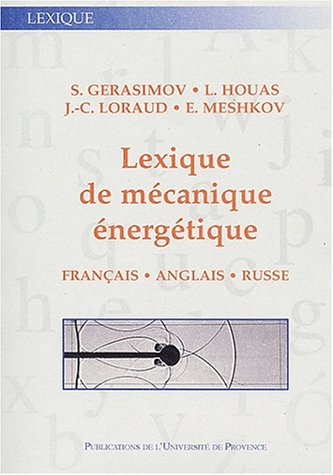 Lexique de mécanique énergétique. Français - Anglais - Russe