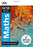 GCSE 9-1 Maths Higher Exam Practice Workbook, with Practice Test Paper (Letts GCSE 9-1 Revision Success)
